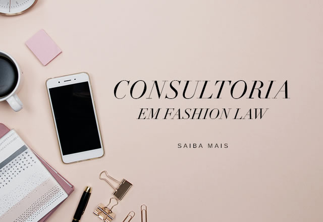 Consultoria em Fashion Law